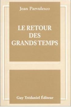 LE RETOUR DES GRANDS TEMPS